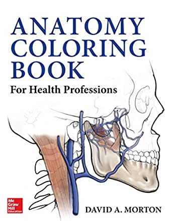 Anatomy Coloring Book For Health Professions 1st Edition Kindle