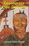 Greengrass Pipe Dancers, Lionel Pinn, 0879612509