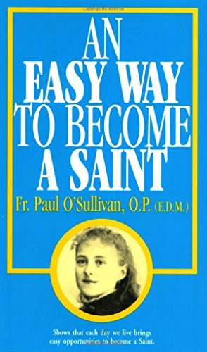An Easy Way To Become A Saint ()