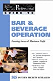 The Food Service Professionals Guide To Bar & Beverage Operation