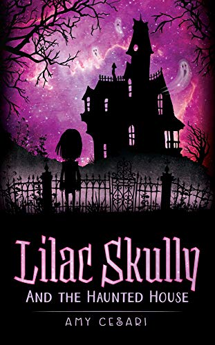 Lilac Skully and the Haunted House]()
