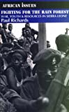 Front cover for the book Fighting for the Rain Forest: War, Youth, & Resources in Sierra Leone by Paul Richards