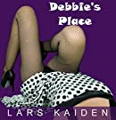 Debbie's Place by [Kaiden, Lars]