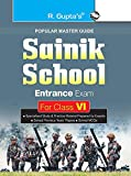 Sainik School Entrance Exam Guide for Class VI