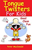 Tongue Twisters For Kids: Best Joke Book for Kids Volume 3