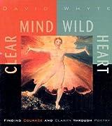 Clear Mind, Wild Heart