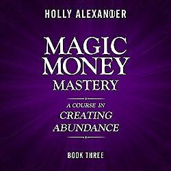 Magic Money Mastery