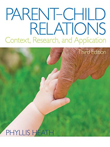 Download Parent-Child Relations: Context, Research, and Application (3rd Edition) Pdf
