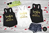 Sweating For The Wedding Tank Top Women's Gym Workout Fitness Funny Bride To Be Engagement Gift Bridesmaid Getting Married