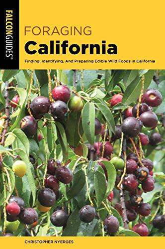Pdf Travel Foraging California: Finding, Identifying, And Preparing Edible Wild Foods In California (Foraging Series)