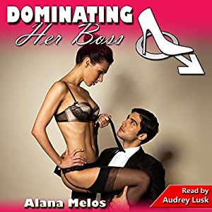 Dominating Her Boss Audiobook