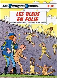 """Afficher """"Les Tuniques bleues n° 32<br /> Les bleus en folie"""""""