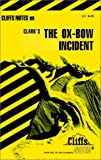 The Ox-Bow Incident: Notes