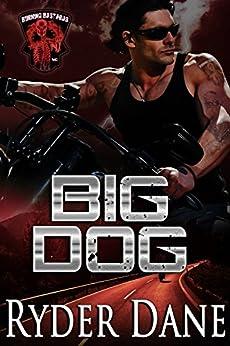 Big Dog: Burning Bastards MC Book 1 by [Dane, Ryder]