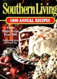 1998 Annual Recipes Southern Living, Southern Living Editors, 0848716973