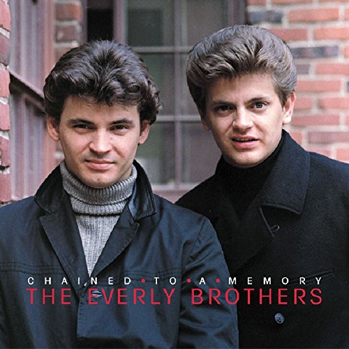 Chained To A Memory: 1966-1972 by Everly Brothers, The