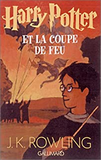 [Harry Potter] : [4] : Harry Potter et la coupe de feu, Rowling, J.K.