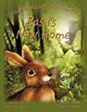 Basil's New Home, Diane Vetter Squires, 1449006752