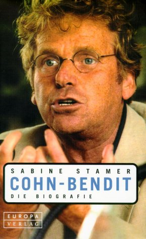 Cohn-Bendit. Die Biographie