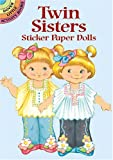 Twin Sisters Sticker Paper Dolls (Dover Little Activity Books Paper Dolls)