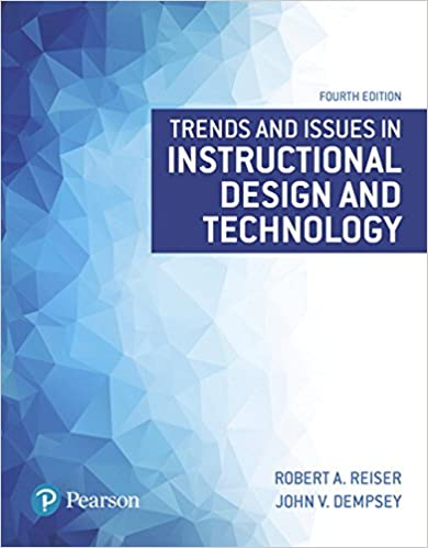 Trends And Issues In Instructional Design And Technology 4th Edition What S New In Ed Psych Tests Measurements Reiser Robert A Dempsey John V 9780134235462 Amazon Com Books