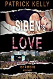 A Siren's Love (The Joe Robbins Series)
