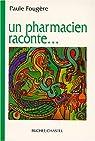 Un pharmacien raconte par Fougère