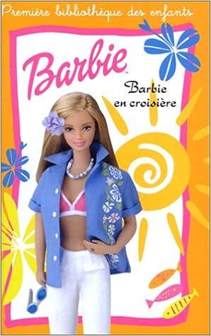 Lire en ligne Barbie en croisière pdf epub