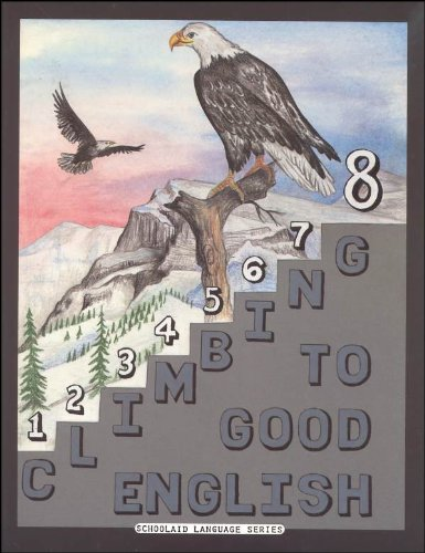 Climbing to Good English #8 (1992) (Schoolaid Language Series) (Climbing To Good English compare prices)
