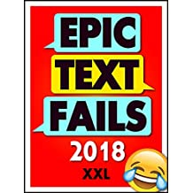 Memes: Epic Text Fails: Funniest Texting Fails and Memes 2018 (Memes and More Book 1)