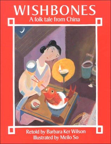 Download Wishbones: A Folk Tale from China PDF