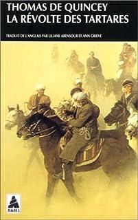 La révolte des tartares, De Quincey, Thomas
