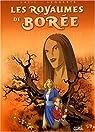 Les Royaumes de Borée, tome 1: Par delà les vents... par Latil
