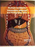 img - for Human Anatomy Laboratory Manual and Photographic Atlas book / textbook / text book