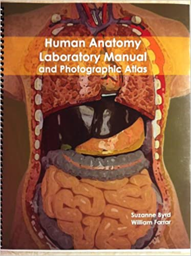 Human Anatomy Laboratory Manual And Photographic Atlas Suzanne Byrd
