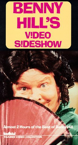 Benny Hill Video Sideshow [VHS]