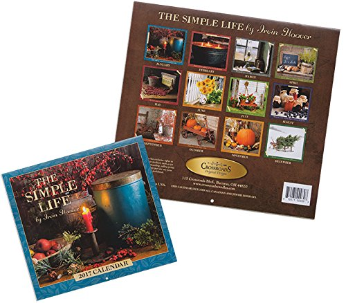 The Simple Life 2017 Country Calendar by Irvin Hoover - Home Wall Decor