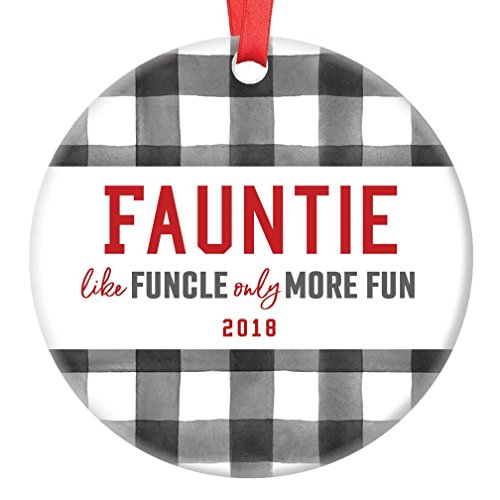 Fauntie Gift Ornament Best Aunt Christmas 2018 Funny Ceramic Keepsake Present Most Fun Auntie Family Member Relative Niece Nephew 3