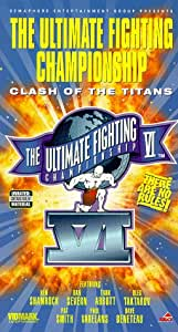 Ultimate Fighting Championship 6: Clash of the Titans [VHS]