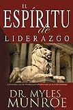 El Espiritu de Liderazgo (Spanish Edition)