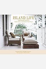 Island Life: Inspirational Interiors Hardcover