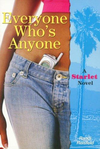 Download Everyone Who's Anyone (A Starlet Novel) PDF