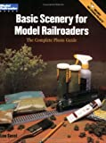 Basic Scenery for Model Railroaders, Lou Sassi, 0890244227