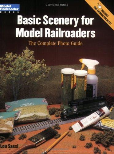 Basic Scenery for Model Railroaders: The Complete Photo Guide (Model Railroader Books)