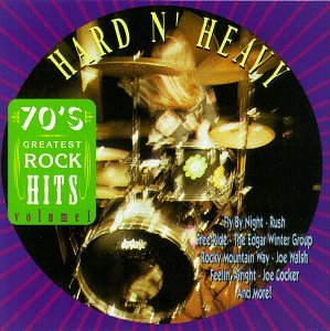 70's Greatest Rock Hits, Vol  1: Hard N' Heavy