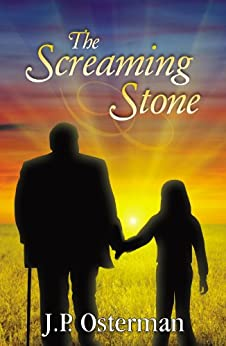 The Screaming Stone by [Osterman, J.P.]