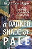 #2: A Darker Shade of Pale