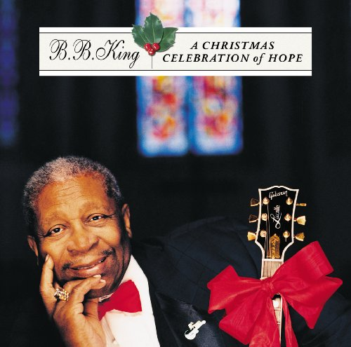 A Christmas Celebration Of Hope (Bb King Songs Christmas)