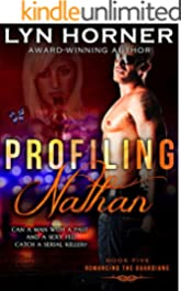 Profiling Nathan (Romancing the Guardians Book 5)