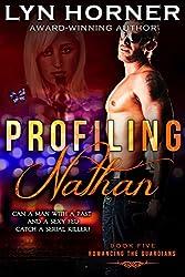Profiling Nathan (Romancing the Guardians Book 5)